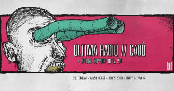 Ultima Radio, Cadû & Blitz Pop - live Music House Graz